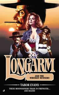 Longarm and the Whiskey Runners (Longarm)