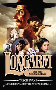 Longarm and the Missing Husband (Longarm)