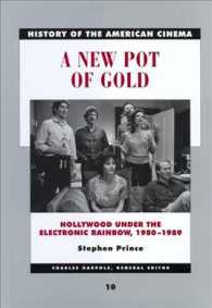 A New Pot of Gold : Hollywood under the Electronic Rainbow, 1980-1989 (History of the American Cinema)