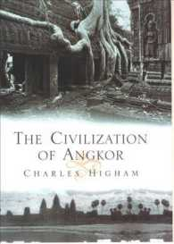アンコール文明<br>The Civilization of Angkor