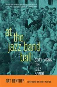 ジャズ・シーンの六十年間<br>At the Jazz Band Ball : Sixty Years on the Jazz Scene