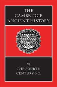 The Cambridge Ancient History : The Fourth Century B.C. (Cambridge Ancient History 3rd Edition) 〈6〉 (3 SUB)