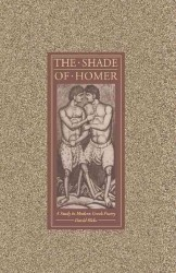 Shade of Homer : A Study in Modern Greek Poetry