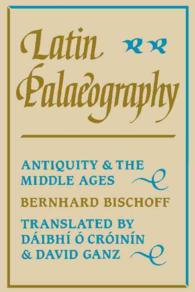 Latin Palaeography : Antiquity and the Middle Ages