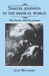 Samuel Johnson in the Medical World : The Doctor and the Patient