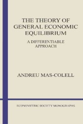 The Theory of General Economic Equilibrium (Econometric Society Monographs) (Reprint)