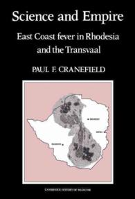 Science and Empire : East Coast Fever in Rhodesia and Transvaal (Cambridge Studies in the History of Medicine)