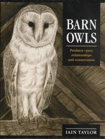 Barn Owls : Predator-Prey Relationships and Conservation
