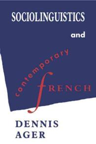 Sociolinguistics and Contemporary French