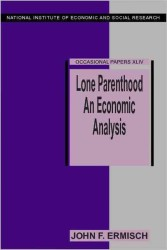 Lone Parenthood : An Economic Analysis (Occasional Papers (National Institute of Economic and Social Research))