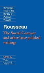 The Social Contract and Other Later Political Writings (Cambridge Texts in the History of Political Thought)