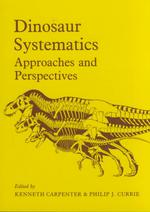 Dinosaur Systematics : Approaches and Perspectives