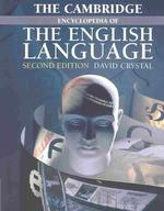 D.クリスタル編/ケンブリッジ英語百科事典(第2版)<br>The Cambridge Encyclopedia of the English Language (2ND)
