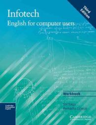 Infotech Workbook: English for Computer Users. 3rd ed. (3RD WRKBK)