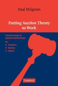 P.ミルグロム『オークション:理論とデザイン』(原書)<br>Putting Auction Theory to Work (Churchill Lectures in Economics)