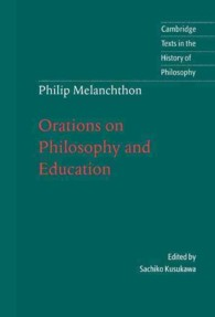 Philip Melanchthon : hbk orations on philosophy and education Cambridge texts in the history of philosophy
