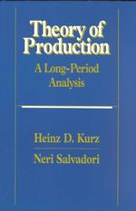 Theory of Production : A Long-Period Analysis (Reprint)