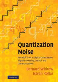 Quantization Noise : Roundoff Error in Digital Computation, Signal Processing, Control, and Communiations