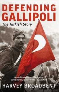 Defending Gallipoli : The Turkish Story