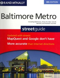 Rand McNally Baltimore Metro Streetguide, Maryland : Including Baltimore, Anne Arundel, Carroll, Harford, and Howard Counties (8 SPI)