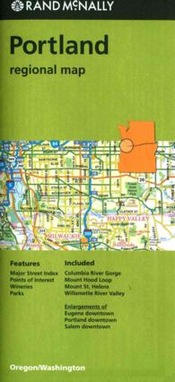 Rand McNally Portland, Oregon/Washington Regional Map (Rand Mcnally Regional Map) (FOL MAP)