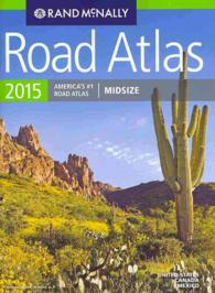 Rand McNally 2015 Road Atlas United States, Canada, Mexico : Midsize (Rand Mcnally Road Atlas Midsize)