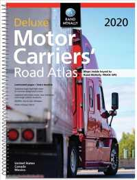 Rand McNally 2020 Deluxe Motor Carriers' Road Atlas United States Canada Mexico (Rand Mcnally Motor Carriers' Road Atlas Deluxe Edition) (LAM SPI DL)