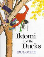 Iktomi and the Ducks : A Plains Indian Story