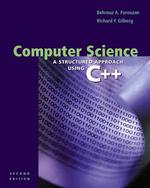 Computer Science : A Structured Programming Approach Using C++ (2 SUB)