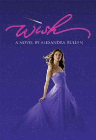 Wish : A Novel (Wish) (1ST)