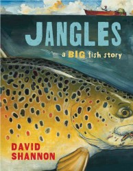 Jangles : A Big Fish Story