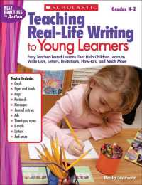 Teaching Real-Life Writing to Young Learners : Easy Teacher-Tested Lessons That Help Children Learn to Write Lists, Letters, Invitations, How-Tos, and