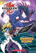 Darkus Rising (Bakugan Battle Brawlers Chapter Books)