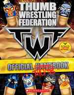 Thumb Wrestling Federation : Official Thumbbook