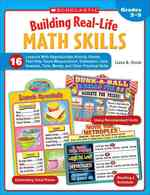 Building Real-Life Math Skills : 16 Lessons with Reproducible Activity Sheets That Teach Measurement, Estimation, Data Analysis, Time, Money, and Othe