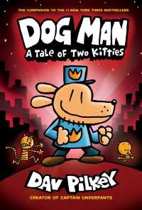 Dog Man 3 : A Tale of Two Kitties (Dog Man)