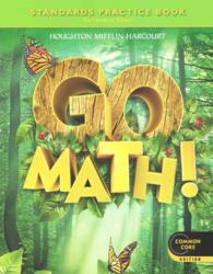 Go Math! Standards Practice Book Grade 1 : For Home or School (CSM)
