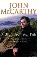 Ghost upon Your Path -- Paperback (New ed)