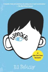 R.J.パラシオ著『Wonder(ワンダー)』(原書)<br>Wonder (OME paperback) (INTERNATIONAL)