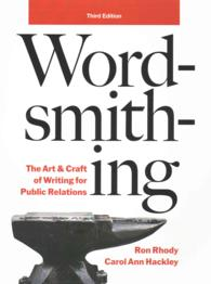 Wordsmithing : The Art & Craft of Writing for Public Relations (3 SPI PAP/)