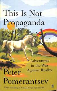 This is Not Propaganda: Adventures in the War Against Reality (Main)