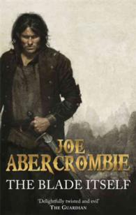 the blade itself the first law book one first law abercrombie