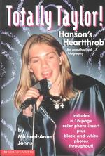 Totally Taylor : Hansons's Heartthrob