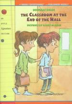 The Classroom at the End of the Hall (Reprint)