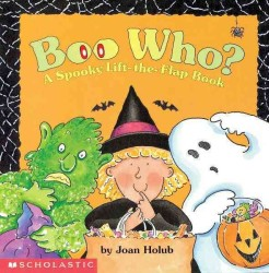 Boo Who? : A Spooky Lift-The-Flap Book