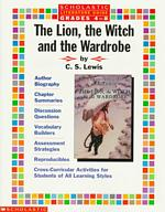 The Lion, the Witch and the Wardrobe : Literature Guide (Literature Guides)