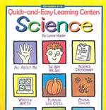 Quick and Easy Learning Centers : Science