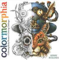 Colormorphia : Celebrating Kerby Rosanes's Coloring Challenges (CLR CSM)