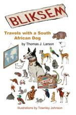 Bliksem: Travels with a South African Dog