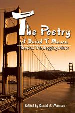 The Poetry of David T. Mason: Beyond the Begging Mirror